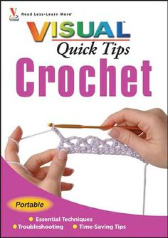 Free eBook : Crochet Visual Quick Tips, this is great!