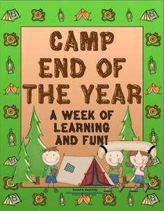 """Send your students off with a smile! This week long, end of the year camp theme unit is a terrific way to end your year right! This unit is a complete week of """"camp themed"""" activities. Forest Theme Classroom, Classroom Themes, Classroom Activities, Daily Activities, 3rd Grade Classroom, Future Classroom, Teaching Strategies, Teaching Ideas, Reading Themes"""