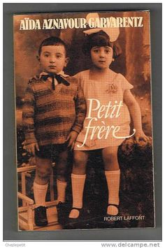 Aïda Garvarentz-Aznavour, Petit frère, 1986. Memoir by Charles Aznavour's sister that covers the 30's and 40's, with stories about the family's Resistance work during the Occupation.
