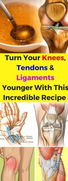 Turn Your Knees, Tendons & Ligaments Younger & This Incredible Recipe That Restores & Strengthens Them More Than Anything!!! - All What You Need Is Here