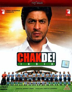 Chak De India! (2007)  Chak De! India is a 2007 Hindi-language Indian sports drama film about field hockey in India. Directed by Shimit Amin and produced by Yash Raj Films, the film stars Shahrukh Khan as Kabir Khan, the former captain of the Indian hockey team.