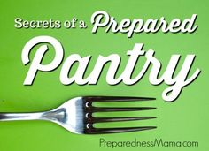 When you have a stocked pantry, you can have affordable, healthy meals every day. These secrets to a prepared pantry save you time, money, and worry | PreparednessMama