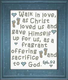 Free Cross Stitch Designs featuring Bible Verses, Free cross-stitch charts, Stitch a gift of encouragement and praise, Free charts and Stitching Instructions Cross Stitch Charts, Cross Stitch Designs, Cross Stitch Patterns, Walk In Love, Faith Hope Love, Christian Encouragement, Free Design, Bible Verses, Ephesians 5