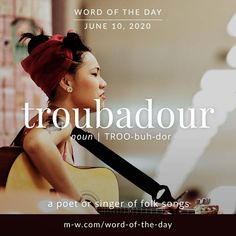 'Troubadour' is the #wordoftheday . #language #languagelearning #merriamwebster #dictionary Writers Help, Writers Write, Vocabulary Building, Vocabulary Words, Merriam Webster, Character Names, Word Of The Day, Some Words, Language