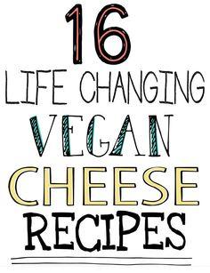 16 Life Changing Vegan Cheese Recipes