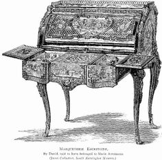 Marqueterie Escritoire, or, Cylinder Desk.  By David, said to have belonged to Marie Antoinette.                             From Illustrated History of Furniture, From the Earliest to the Present Time from 1893 by Litchfield, Frederick, (1850-1930) via Jones Collection, South Kensington Museum.                      suzilove.com