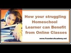 How Struggling Homeschool Learners Can Benefit from Online Classes