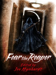 """The horror anthology book """"Fear The Reaper"""" has stories of mans greatest fear....DEATH! And they will scare you. Read my review here."""