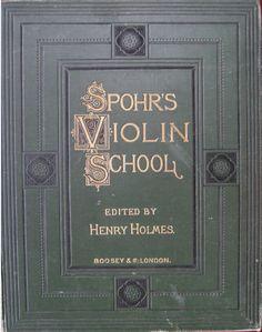 Louis Spohr's Violin School.