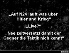 Auf N24 läuft was über Hitler und Krieg   Lustige Bilder, Sprüche, Witze, echt lustig