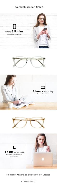 We spend almost half of every day using our devices: our computers at work, our TVs at home, and our tablets and smartphones anywhere and everywhere in between. Learn how to protect your eyes with Digital Screen Protection Glasses from EyeBuyDirect.com