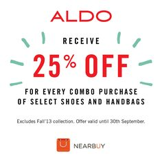 Thinking of a #combo_purchase? Get 25% Off on select #shoes and #handbags from #Aldo for all #nearbuyapp users.     #dxb #dubai #abudhabi #uae