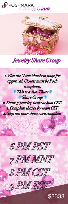 "💎Tues 7/11 Glitz & Glam Jewelry SG Sign Up💎 ✨✨✨How it Works:✨✨✨ 💎This is a Sun-Thurs Group💎 1. Visit the ""New Members page for approval. 2. Share 5 Jewelry Items at 8pm CST.  3. Complete shares by 12am CST. 4. Sign out once shares are complete.  5. If a member is not sharing your closet please message them privately & politely. If there is no resolve please contact your host @mzdvinity!   📝Note: This is a Sun-Thur Night share group! We share 1 hour prior to the Posh Party. We utilize…"