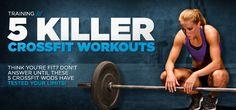 Bodybuilding.com - CrossFit Workouts: 5 Killer CrossFit WODs