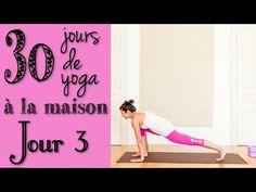 Défi Yoga - Jour 3 - Etirements : des orteils au sommet de la tête - YouTube