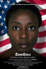 Watch Dark Girls Online - at MovieTv4U.com