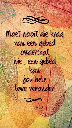 Krag van gebed More Bible Verses Quotes, Words Quotes, Sayings, Godly Quotes, Blessed Quotes, True Quotes, Afrikaanse Quotes, Inspirational Qoutes, Bible Encouragement