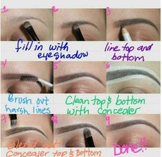 This is how I do it, but I use an angled brush & NYX eyebrow cake powder instead of a pencil, and let me add that the final step of using concealer aids in a FLAWLESS FINISH!!