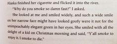 I smoke to die.