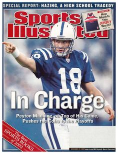 Hand Him the MVP Colts quarterback Peyton Manning is having the best season of his six-year career, but to silence his critics he has to win in the playoffs Peyton And Eli Manning, Sports Illustrated Covers, Si Cover, Indianapolis Colts, Best Seasons, Football Helmets, Nfl, Canvas Wall Art