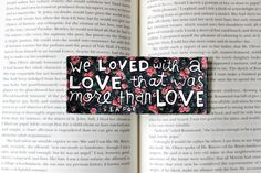 Hand Painted Bookmark // We Loved With A Love // by PeelsandPosies