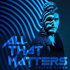 """This verse inspired my new single """"ALL THAT MATTERS""""...praying it inspires you as well for 2017! """"In this new life, it doesn't matter if you are a Jew or a Gentile, circumcised or uncircumcised, barbaric, uncivilized, slave, or free. Christ is all that matters, and he lives in all of us."""" Colossians 3:11 Christian Singers, Christian Music, Colton Dixon, Toby Mac, Divergent Fandom, He Is My Everything, King And Country, All That Matters, Beautiful Wife"""