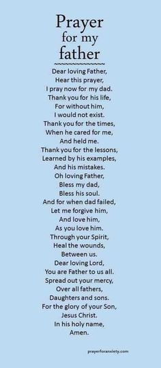 Here's a prayer to inspire you to pray for your dad. Remember our Father in heaven takes care of and loves us all. More Prayers Ask for prayer Ask for prayer Give yours… Prayer For Dad, Prayer For Family, Prayer Scriptures, Bible Prayers, Faith Prayer, God Prayer, Power Of Prayer, Prayer Quotes, Bible Quotes