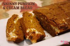 Skinny Pumpkin and Cream Bread:63calories a slice Batter: 1 1/2 c. pureed pumpkin (canned works!) 1/2 c. unsweetened applesauce 1 whole egg 3 egg whites 1 2/3 c. flour 1 c. Splenda 1 t. baking soda 1/2 t. ground cinnamon 1/2 t. ground nutmeg Cream filling: 8 oz. reduced fat cream cheese 1/4 c. Splenda 1 T. all-purpose flour 2 egg whites 1 t. vanilla extract