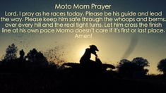 Motocross ~ moto mom prayer ~ love my Colten