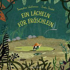 Ein Lächeln für Fröschlein von Przemyslaw Wechterowicz https://www.amazon.de/dp/3737354227/ref=cm_sw_r_pi_dp_x_SuQVybS7T7BKT