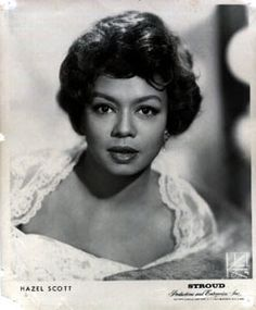 Hazel Scott (June 11, 1920 - October 2, 1981) was one of the most prominent African Americans of the 1930s, 40s and 50s. Description from pinterest.com. I searched for this on bing.com/images
