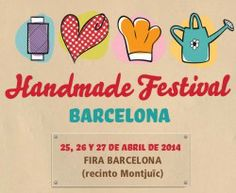 #Barcelona #HandMade ^_^ http://www.pintalabios.info/es/eventos_moda/view/es/1241 #ESP #Evento #Ferias