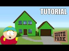 "http://minecraftstream.com/minecraft-tutorials/minecraft-tutorial-how-to-make-eric-cartmans-house-south-park-survival-house/ - Minecraft Tutorial: How To Make ""Eric Cartman's"" House! ""South Park"" (Survival House)  Cartoon House Playlist – https://www.youtube.com/playlist?list=PLXt_N1Li_AAY1wPi_oYeVpRjk6fXfAKua In this video I will be showing you guys how to build my new house design. This is for my new series ""Awesome Famous Survival House"" This is a house"