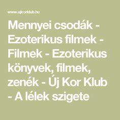 Mennyei csodák - Ezoterikus filmek - Filmek - Ezoterikus könyvek, filmek, zenék - Új Kor Klub - A lélek szigete Korn, Math Equations