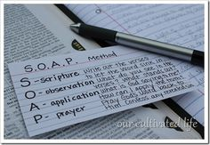 using the {S.O.A.P.} method for bible study {+ a cute ribbon bookmark} Love Love Love this method! Been studying the bible this way for a year now and would definitely recommend it!