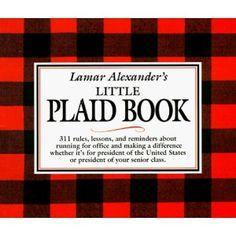 f482343eba Lamar Alexander s Little Plaid Book  311 Rules