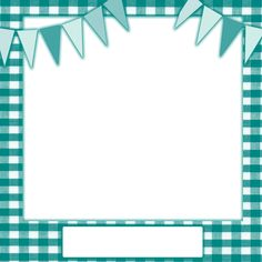 teal frame png | Teal Gingham with Teal and Light Blue Buntings