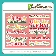 Christmas Titles Free Digital Cutting File by Juliana Micheals 17turtles