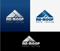 Re-Roof - logo for Re-Roof Replaces old existing roofing on houses and replaces with new tin metal roofing Roofing Logo, Metal Roof, Tin Metal, Communication Logo, Construction Logo, Branding, Logos, Houses, Graphics
