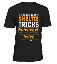 "# Stubborn Shetland Sheepdog Sheltie Dog Tricks T-Shirt . Special Offer, not available in shops Comes in a variety of styles and colours Buy yours now before it is too late! Secured payment via Visa / Mastercard / Amex / PayPal How to place an order Choose the model from the drop-down menu Click on ""Buy it now"" Choose the size and the quantity Add your delivery address and bank details And that's it! Tags: Great for Lovers of Shetland Sheepdog, Sheltie, Toy Collie, Minature Collie, Minature…"