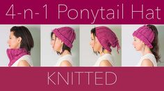 Hello, my lovelies! It's time to learn to knit this EASY and QUICK 4-in-1 hat/cowl pattern. 1. Wear it like a COWL. 2. Wear it cinched up at the top for a BEANIE. 3. Shove it back on your head for more of a SLOUCH hat. 4. Open up the hole and poke your ponytail or messy bun through it.