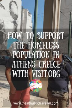 How to Support the Homeless Population in Athens Greece with Visit.org