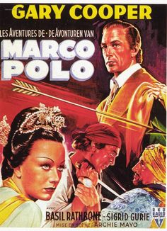 THE ADVENTURES OF MARCO POLO (1938) - Gary Cooper - Basil Rathbone - Sigrid Gurie - Directed by Archie Mayo - Paramount - RKO-Radio - Movie Poster.