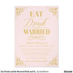 Eat Drink and Be Married Pink and Gold | Wedding