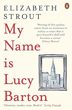 Booktopia has My Name Is Lucy Barton by Elizabeth Strout. Buy a discounted Paperback of My Name Is Lucy Barton online from Australia's leading online bookstore. Olive Kitteridge, Books 2018, Thing 1, This Is A Book, My Name Is, Free Reading, Reading Tips, Reading Groups, Fiction Books