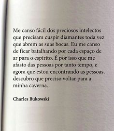 ideas blue bird bukowski quotes for 2019 Charles Bukowski, Words Quotes, Life Quotes, Sayings, Quotes Quotes, Broken Hearts Club, Poetry Text, Philosophy Quotes, My Diary