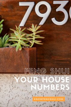 Feng shui your house numbers: tips and info on the feng shui meaning of numbers