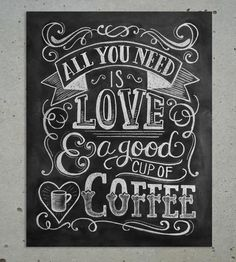 This made me smile this morning as I was dreaming of that good cup of coffee. :: Love & Coffee Chalkboard Art Print by Lily & Val