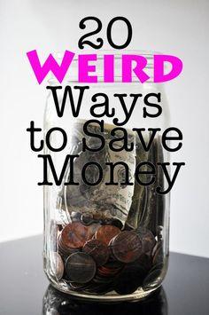 20 Weird Ways to Save Money