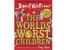 The World's Worst Children from Dymocks online bookstore. PaperBack by David Walliams, Tony Ross Great Books To Read, Good Books, My Books, This Book, Little Britain, Roald Dahl, David Walliams Books, Tony Ross, Reluctant Readers